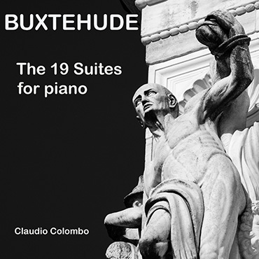 Buxtehude: The Suites for Piano