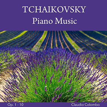 Tchaikovsky - Piano pieces Op. 1-10
